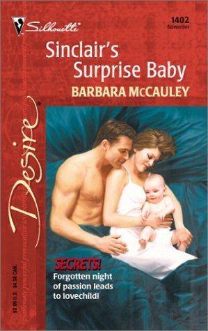 Sinclair's Surprise Baby by Barbara McCauley