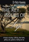 The Bible on the Key Issues of Life