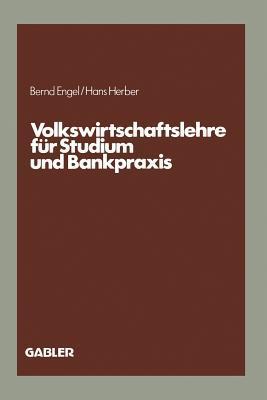 Volkswirtschaftslehre Fur Studium Und Bankpraxis