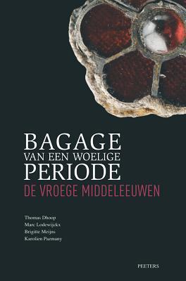Bagage van een Woelige Periode: De Vroege Middeleeuwen