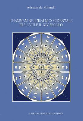 L'Hammam Nell'islam Occidentale Fra L'Viii E Il XI...