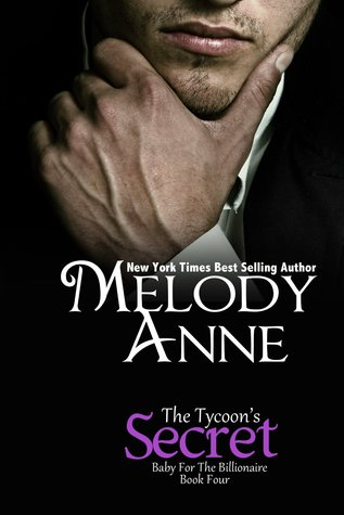The Tycoon's Secret (Baby for the Billionaire, #4)