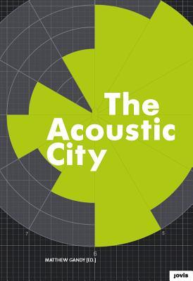 the-acoustic-city