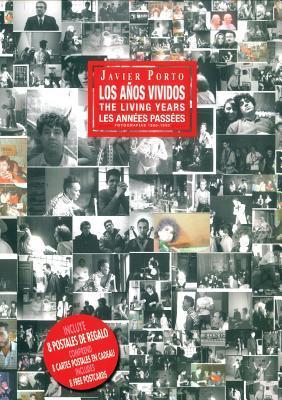 Javier Porto: The Living Years por Julio Manzanares, Javier Porto