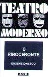 O Rinoceronte by Eugène Ionesco