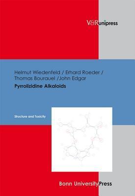 Pyrrolizidine Alkaloids: Structure and Toxicity
