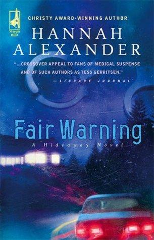 Fair Warning (Hideaway, #5)