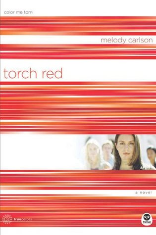 Torch Red by Melody Carlson