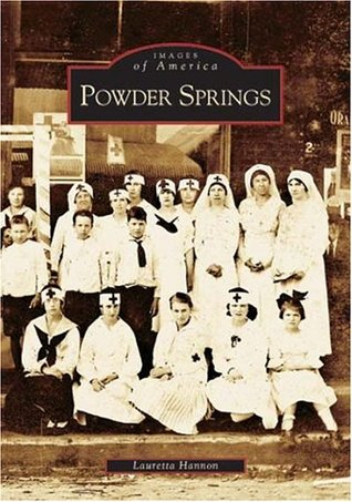 Powder Springs (Images of America: Georgia)