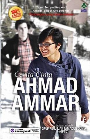 Cerita Cinta Ahmad Ammar by Grup Penjejak Tamadun Dunia