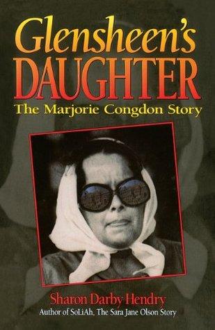 Glensheen's Daughter: The Marjorie Congdon Story