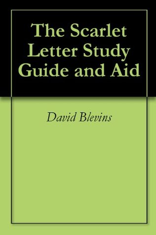 The Scarlet Letter (Annotated) Study Guide and Aid