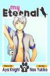 My Eternal (Vol. 1 - Manga)