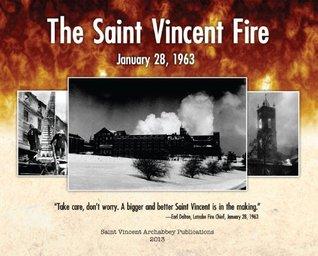 The Saint Vincent Fire: January 28, 1963