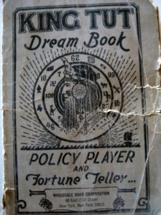 KING TUT DREAM BOOK - POLICY PLAYER AND FORTUNE TELLER