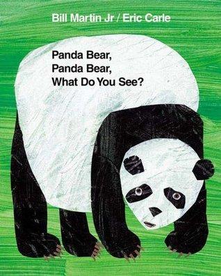Panda bear, panda bear, what do you see? by Bill Martin Jr.