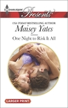 One Night to Risk It All (Holt Sisters, #2)