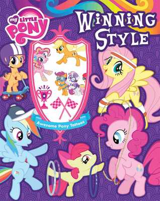 My Little Pony Winning Style: Stories, Activites, and Tattoos