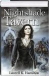 Nightshade Tavern (Anita Blake, Vampire Hunter, #9-10)