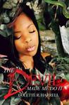 The Devil Made Me Do It by Colette R. Harrell
