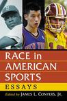Race in American Sports: Essays