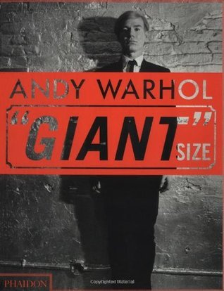"Andy Warhol: ""Giant"" Size, Large Format"