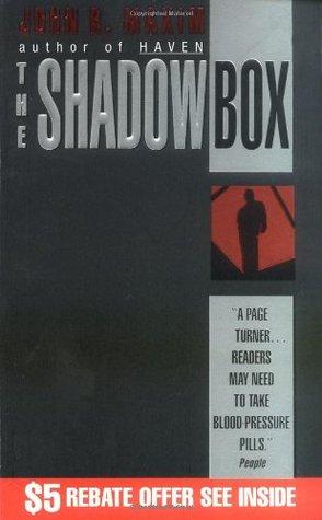 The Shadow Box by John R. Maxim
