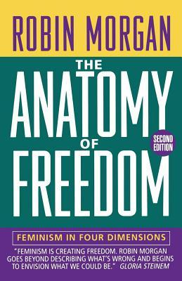 The Anatomy of Freedom: Feminism in Four Dimensions