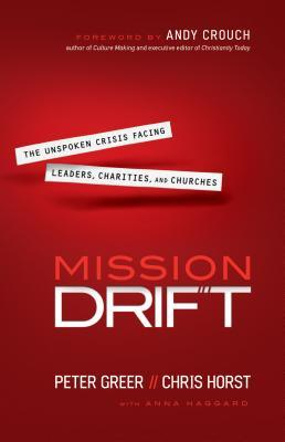 mission-drift-the-unspoken-crisis-facing-leaders-charities-and-churches