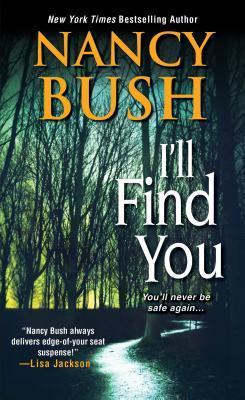 Ill Find You By Nancy Bush