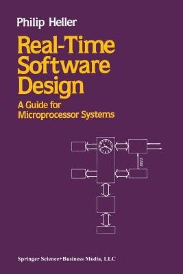 Real-Time Software Design: A Guide for Microprocessor Systems