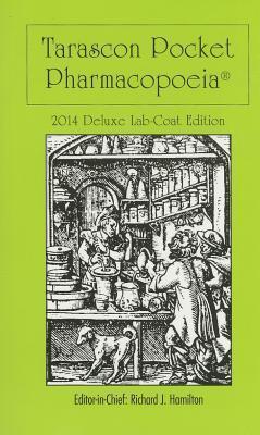 Tarascon Pocket Pharmacopoeia 2014 Deluxe Lab-Coat Edition