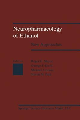 Neuropharmacology of Ethanol: New Approaches
