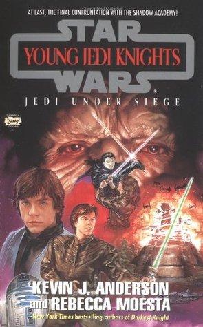Jedi Under Siege by Kevin J. Anderson