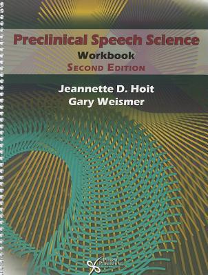 Preclinical Speech Science Workbook