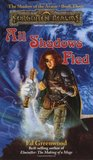 All Shadows Fled (Forgotten Realms: Shadow of the Avatar, #3)