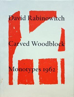 David Rabinowitch Carved Woodblock Monotypes 1962