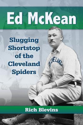 PDF Download Ed McKean: Slugging Shortstop of the Cleveland Spiders