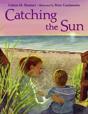 Catching the Sun by Coleen Murtagh Paratore
