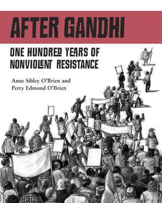 After Gandhi by Anne Sibley O'Brien