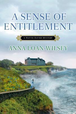A Sense of Entitlement (Hattie Davish Mystery, #3)