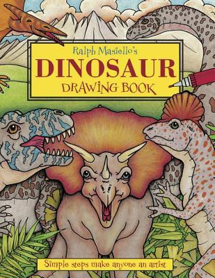 Ralph Masiello's Dinosaur Drawing Book by Ralph Masiello