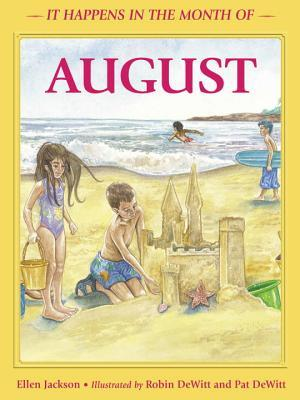 It Happens in the Month of August
