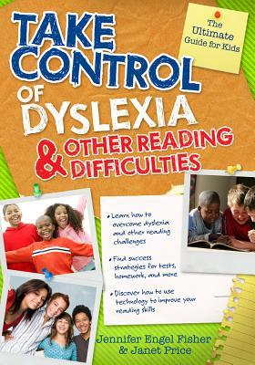Take Control of Dyslexia and Other Reading Difficulties by Jennifer Engel Fisher