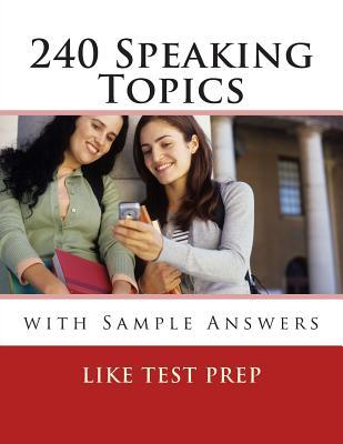 240 Speaking Topics: With Sample Answers (Volume 2)