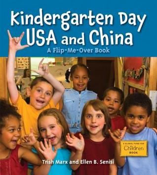 Kindergarten Day USA and China/Kindergarten Day China and USA by Trish Marx