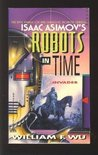 Invader (Isaac Asimov's Robots in Time, #6)