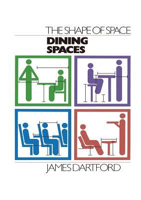The Shape of Space: Dining Spaces