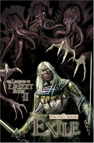 Forgotten Realms: The Dark Elf Trilogy Book II Exile (The Legend of Drizzt) (Forgotten Realms Graphic Novels)