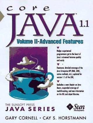 Core Java 1.1 Volume 2: Advanced Features (Java Series)